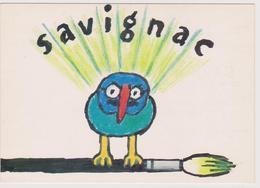 SAVIGNAC  - Exposition Au Musée De L'affiche  - CPM  10,5x15  TBE 1982 Neuve - Savignac