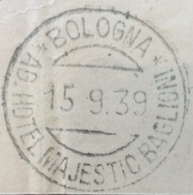 AG.HOTEL MAIESTIC BAGLIONI - BOLOGNA  15/9/39 + LINEARE SU DUE RIGHE  - Annulli Di BOLOGNA E PROVINCIA - 1900-44 Vittorio Emanuele III