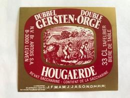 B4 Ancienne Étiquette BIÈRE BELGE HOUGAERDE STELLA ARTOIS    BROUWERIJ STELLA ARTOIS GEBROUWEN TE LEUVEN VAARTSTRAAT - Etiquettes