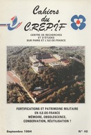 FORTIFICATIONS ET PATRIMOINE MILITAIRE EN ILE DE FRANCE DEFENSE DE PARIS CEINTURE FORTS - Libros