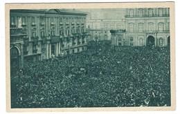 5201 - IL DUCE A NAPOLI OTTOBRE 1931 - IX MUSSOLINI - Patriottiche