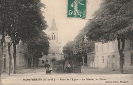 MONTGERON  -  91  -  Place De L'Eglise  - La Mairie Les Ecoles - Montgeron
