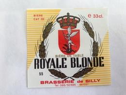 B4 Ancienne Étiquette BIÈRE BELGE  ROYALE  BRASSERIE  BROUWERIJ DE SILLY - Etiquettes