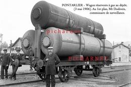 PONTARLIER - Le Wagon Réservoirs à Gaz Au Dépôt - 3 Mai 1906. Retirage D'une Photo Sur Plaque De Verre. - Pontarlier