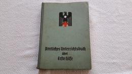 Amtliches Unterrichtsbuch über Erste Hilfe 7 Aulage 1939 Dr. R. Krueger XX Obersturmbannf. Deutsches Rotes Kreuz DRK - 1939-45