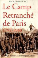 CAMP RETRANCHE DE PARIS 1792 1940 CEINTURE FORTIFIEE SYSTEME SERE DE RIVIERES CASEMATE - Livres