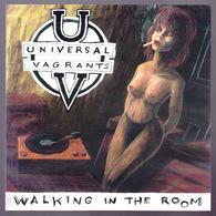 UNIVERSAL VAGRANTS - SP - Walking In The Room - 10 - Rock