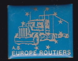 63891- Pin's -A S Europe Routiers.camion.transport. - Transports