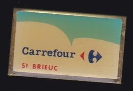 63901- Pin's -Carrefour Saint Brieuc. - Villes