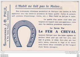 """BUVARD  Réf-JP-ww-Q-824 ( Avec PUB )  Le  SAVON  """""""" Le FER  A Cheval  """"""""  Savonneries J.B. PAUL - Wash & Clean"""