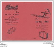 """BUVARD  Réf-JP- Ww-60    (  Avec PUB  )  Les Articles De Voyages  Depuis 1829    """"""""""""""""  SOYEZ  PERE  """"""""""""""""  à Lille - 59 - Buvards, Protège-cahiers Illustrés"""