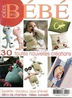 Tricot: Idées BEBE N°12 Layette , Doudou, Déco 10/2007 - Laine