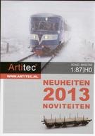 Catalogue ARTITEC NL Neuheiten 2013 HO 1:87   - En Néerlandais Et Allemand - Livres Et Magazines