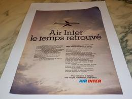 ANCIENNE PUBLICITE LE TEMPS RETROUVE LIGNE AERIENNE AIR INTER 1977 - Advertenties