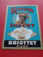 ETIQUETTE ANCIENNE IMP . BERTHIER . DIJON  / RHUM IMPORT / BRIOTTET DIJON - Rhum