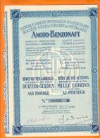 ANOTO-BENZONAFT Sté Néerlandaise De Pétroles Titre 1000 Florins Au Porteur 1922 - Pétrole
