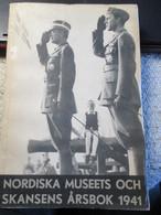Nordiska Museets Och Skansens Arsbok 1941 303 Blz - Bücher, Zeitschriften, Comics