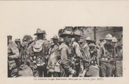 F18-  CPA FRANCHISE - LES PREMIERES TROUPES AMERICAINES DEBARQUEES EN FRANCE (JUIN 1917)  - (WW1 - 2 SCANS) - Guerre 1914-18
