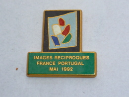 Pin's FRANCE PORTUGAL, IMAGES RECIPROQUES, Signe TOSCA - Villes