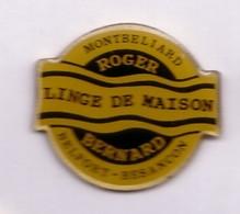 FF69 Pin's Montbeliard Belfort Besancon Roger Bernard Linge De Maison Achat Immédiat - Villes