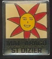 FF92 Pin's Saint Dizier Haute Marne école Mat Arago Soleil Fleur ? Achat Immédiat - Villes