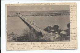 Kiev , Kieff , Le Pont Nicolas - Russie
