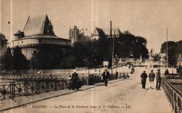NANTES -44- LA PLACE DE LA DUCHESSE ANNE ET LE CHATEAU - Nantes