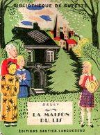 Bibliothèque De Suzette : La Maison Du Lis Par Delly - Livres, BD, Revues
