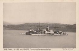 """H6- GUERRE 1914-15 - ALBANIE - CONTRE TORPILLEURS SE RAVITAILLANT - EDITION """" PAYS DE FRANCE """"  -  (2 SCANS) - Albania"""