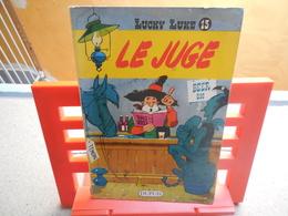 Lucky Luke N°13. Le Juge, René Goscinny Et Morris  Chez Dupuis - 1964.....3B0420 - Lucky Luke