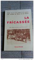 La Fricassée Cuisine Du Cochon Dans Le Berry Poitou De Royer 1980 Patois Illustré - Gastronomie