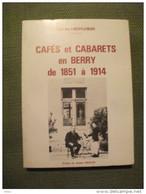 Cafés Et Cabarets En Berry De 1851 à 1914 Par Denis Hervier 1980 Indre Envoi De L'auteur - Centre - Val De Loire