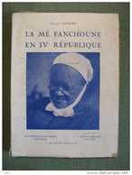 La Mé Fanchoune En IVè République De Lapaire Berry Verneuil 1948 Patois Rare - Centre - Val De Loire