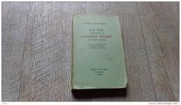 La Vie Inimitable D'andré Berry Trouvère Gascon De Labracherie Histoire Moyen âge - Biographie