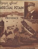 - GUERRE 1939/1945 - Livret Spécial De La Visite Du Maréchal PETAIN En PROVENCE - 1939-45