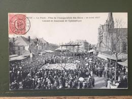 MOHON-La Place- Fête Del'inauguration Des Eaux -1° Avril 1907-Concert Et Exercices De Gymnastique - France