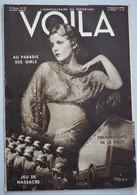 Revue VOILA 1932 N°78 Halles Camions Jeu De Massacre Courses Autruches Paradis Des Girls Acrobates Yaghans Plages émerau - Livres, BD, Revues