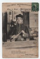 """PERIGUEUX (Dordogne-24) - Abbé CHABOT - Chez Le Curé """"Au Vrai Monbazillac"""" - Non Voyagée . - Périgueux"""