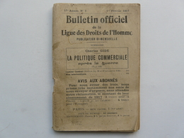 PUBLICATION BI-MENSUELLE - BULLETIN OFFICIEL DE LA LIGUE DES DROITS DE L'HOMME : 1er Février 1917 - Droit