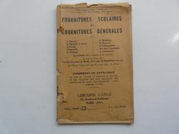 CATALOGUE N °4 DES FOURNITURES SCOLAIRES ET FOURNITURES GENERALES : Librairie CARUS - Bricolage / Technique