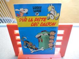 EO Lucky Luke N°17. Sur La Piste Des Dalton, René Goscinny Et Morris, Dupuis - 1962..3B0420 - Lucky Luke