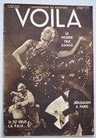 Revue VOILA 1932 N°79 On Rentre En Chasse Si Tu Veux La Paix Prince De Galles Le Monde Qui Danse Jérusalem Yaghans - Livres, BD, Revues