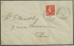 Sk819 - DANNEMARIE  - 11 Février 1915 (Premier Jour) - Alsace Reconquise Pour Paris - Type Semeuse Croix Rouge - - Alsace Lorraine