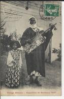 Exposition De Bordeaux 1907 Village Affricain - Bordeaux