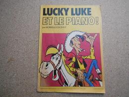 Lucky Luke (Pub Et Pastiches) Lucky Luke Et Le Piano ! De René Goscinny Et Morris, Chez Chevron 1976, Rare........3B0420 - Lucky Luke