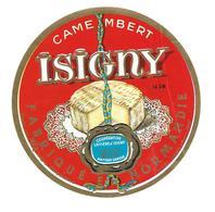 ETIQUETTE De FROMAGE..CAMEMBERT Fabriqué En NORMANDIE..ISIGNY..Coopérative D'ISIGNY Sur MER ( Calvados 14-AW) - Fromage