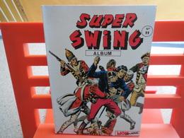 Album : Super Swing (Album) : N° 11, Recueil 11 (31, 32, 33)........3B0420 - Livres, BD, Revues