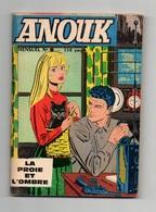 Petit FormatAnouk N°5 La Proie Et L'ombre - La Reine Des Caraibes - Je Veux être Infirmière De 1967 - Petit Format