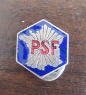 Insigne Boutonnière PSF, Parti Social Français En Métal Et émail - L.Aubert Paris - Long Max : 15 Mm - Achat Immédiat - Professionnels / De Société