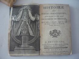 Histoire Des Hosties Miraculeuses, Qu'on Nomme Le Très-Saint Sacrement De Miracle ... - GRIFFET Henri - 1770 - Signé - Livres, BD, Revues